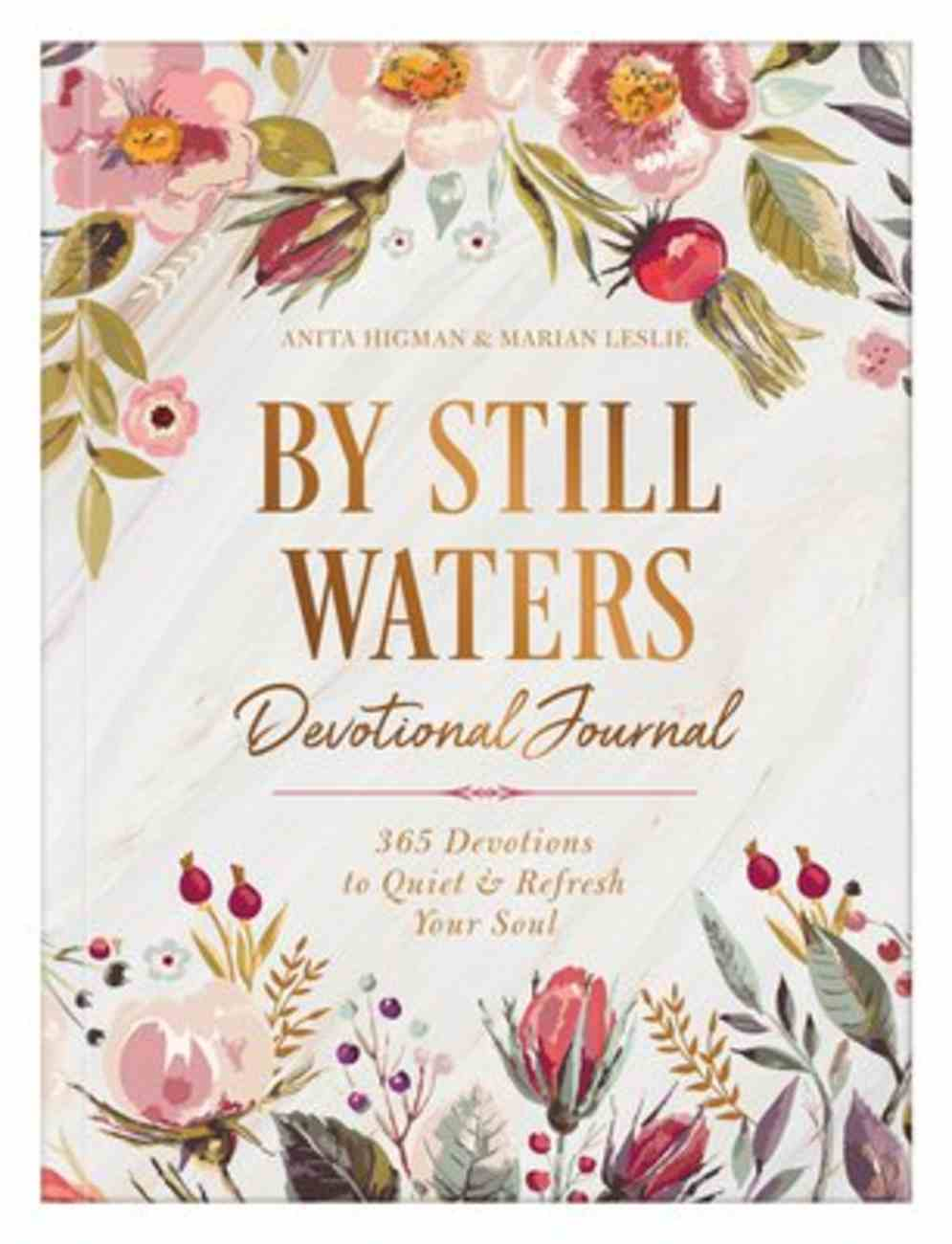 By Still Waters Devotional Journal: 365 Devotions to Quiet and Refresh Your Soul Paperback
