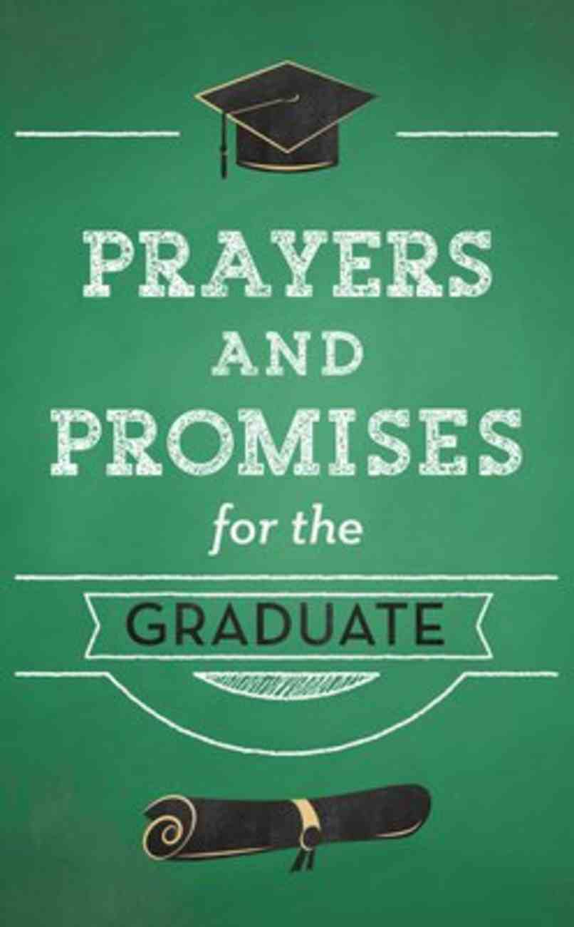 Prayers and Promises For the Graduate Paperback