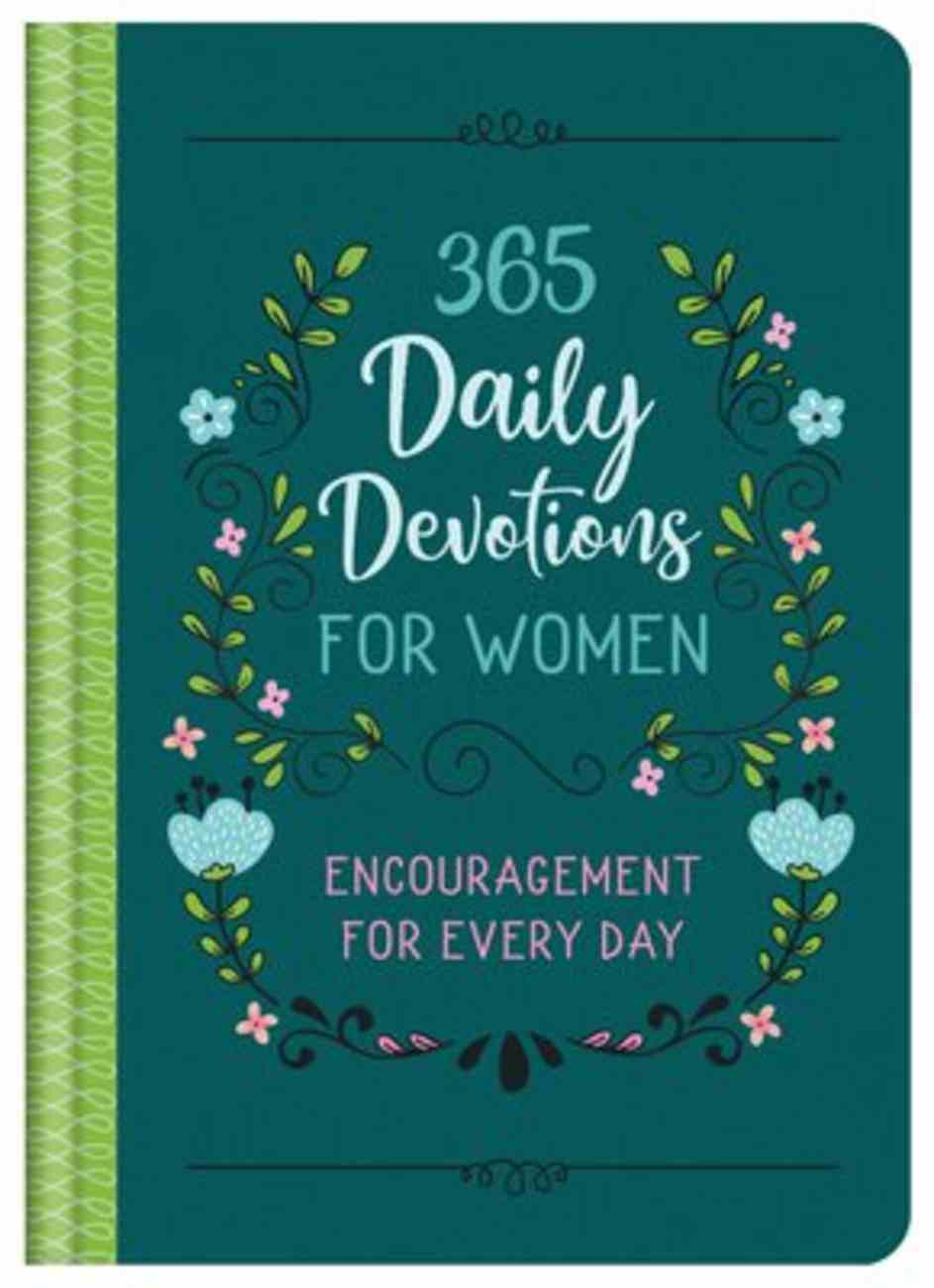 365 Daily Devotions For Women: Encouragement For Every Day Hardback