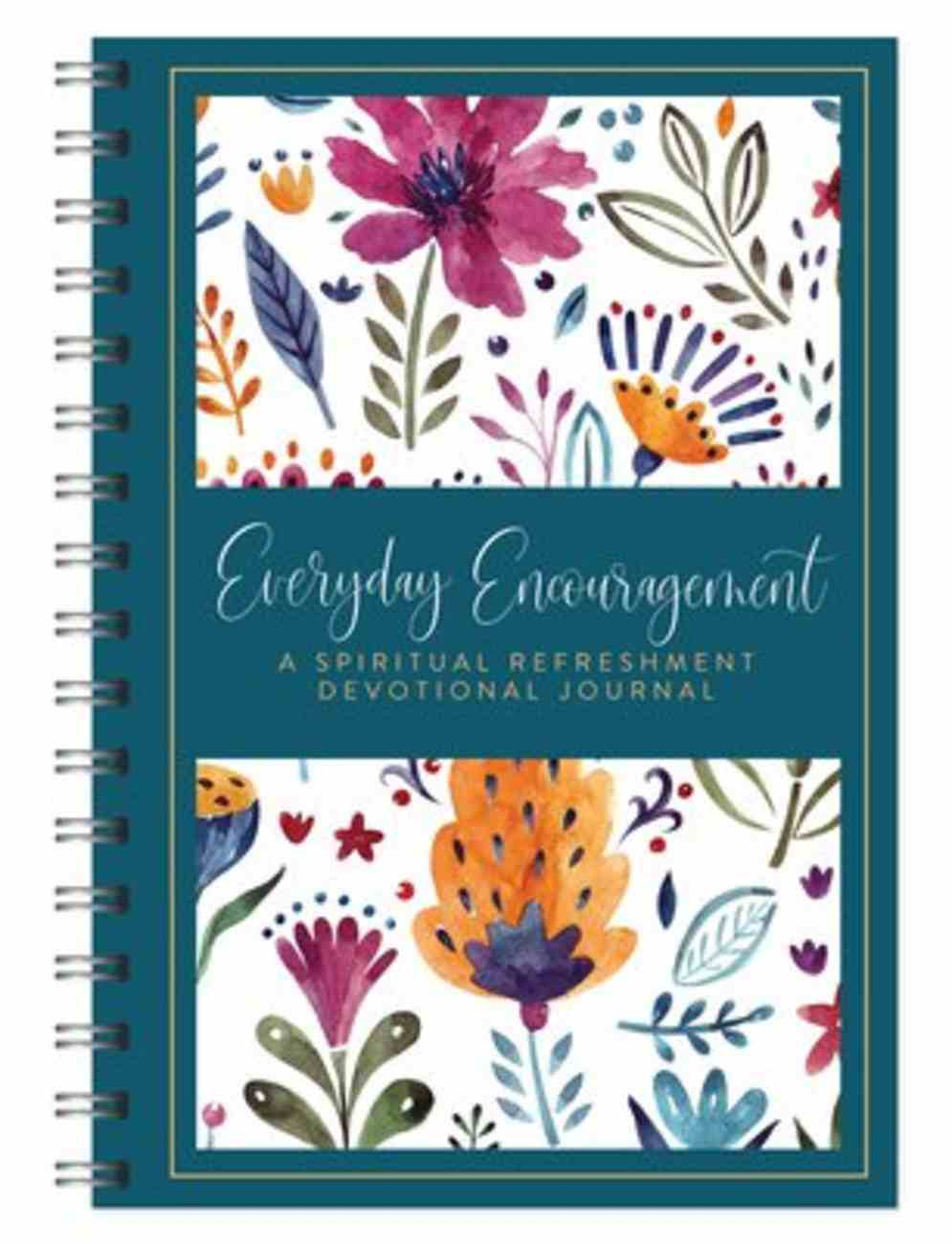 Everyday Encouragement: A Spiritual Refreshment Devotional Journal Spiral