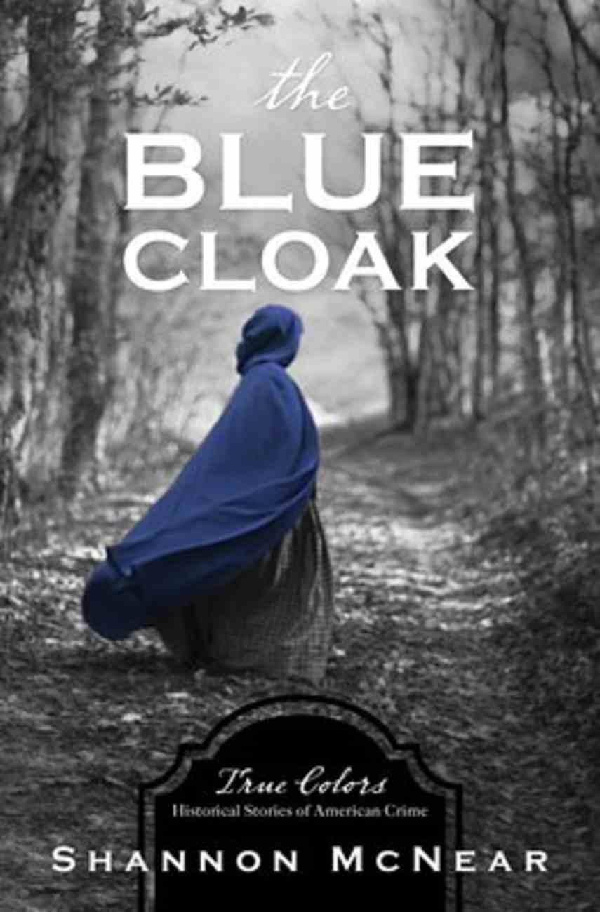 The Blue Cloak (True Colors Series) Paperback