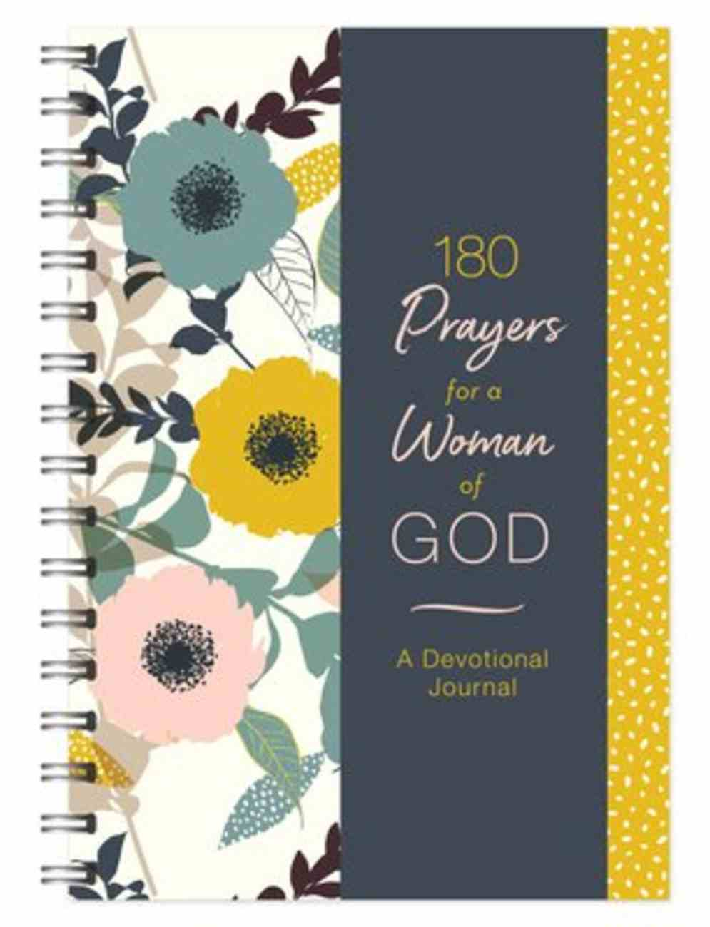 180 Prayers For a Woman of God Devotional Journal Spiral