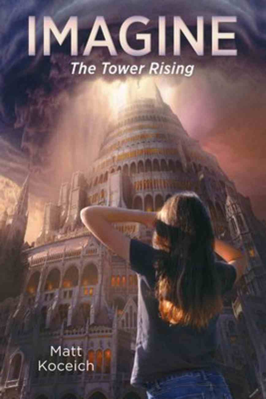 Imagine... the Tower Rising (#06 in Imagine... Series) Paperback