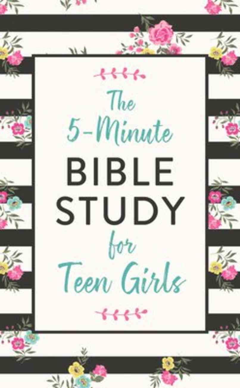 The 5-Minute Bible Study For Teen Girls Paperback