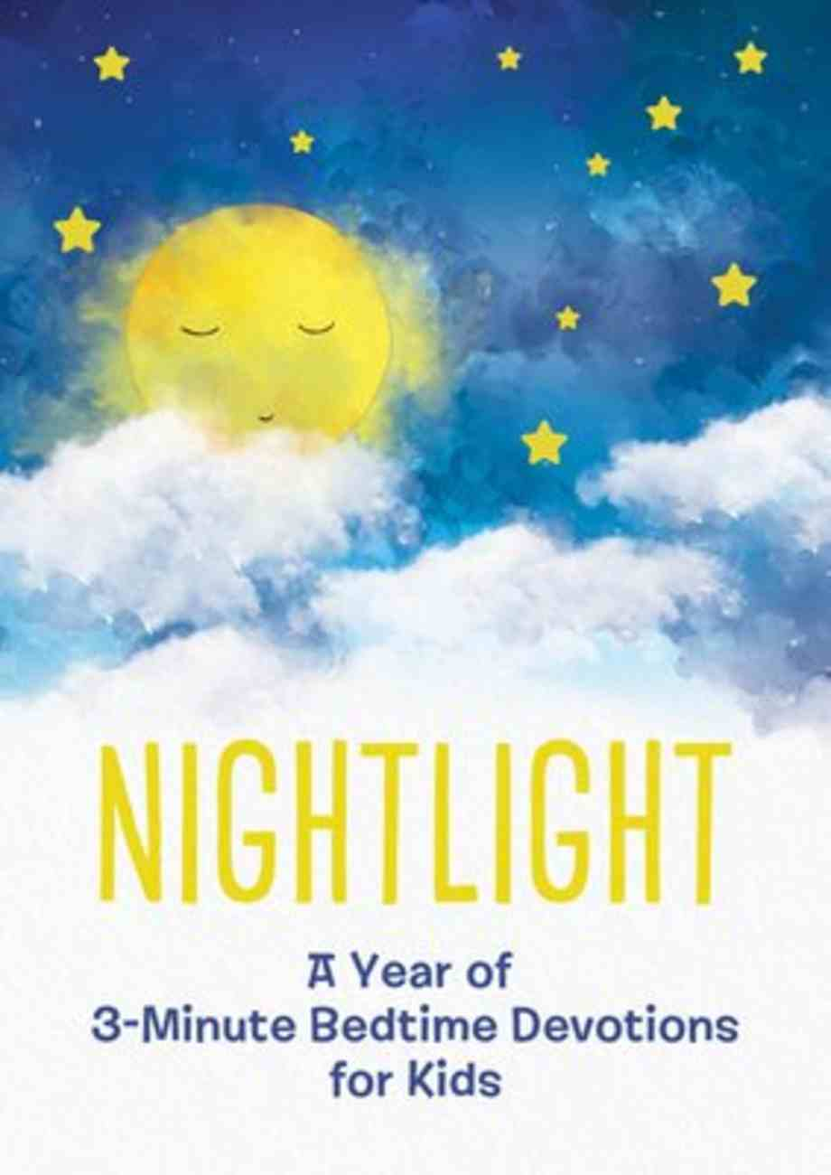 Nightlight: A Year of 3-Minute Bedtime Devotions For Kids Paperback