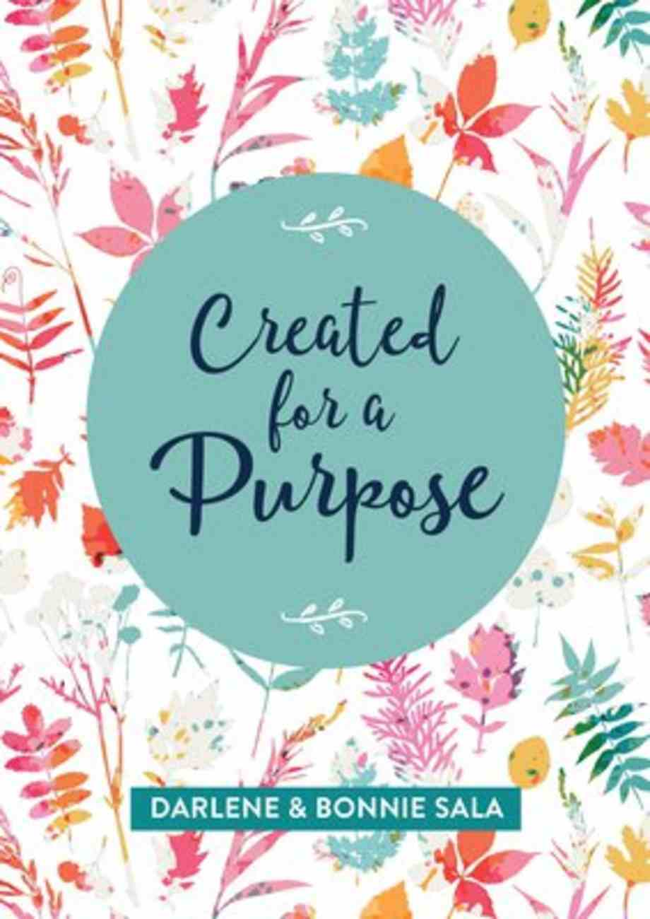 Created For a Purpose Paperback
