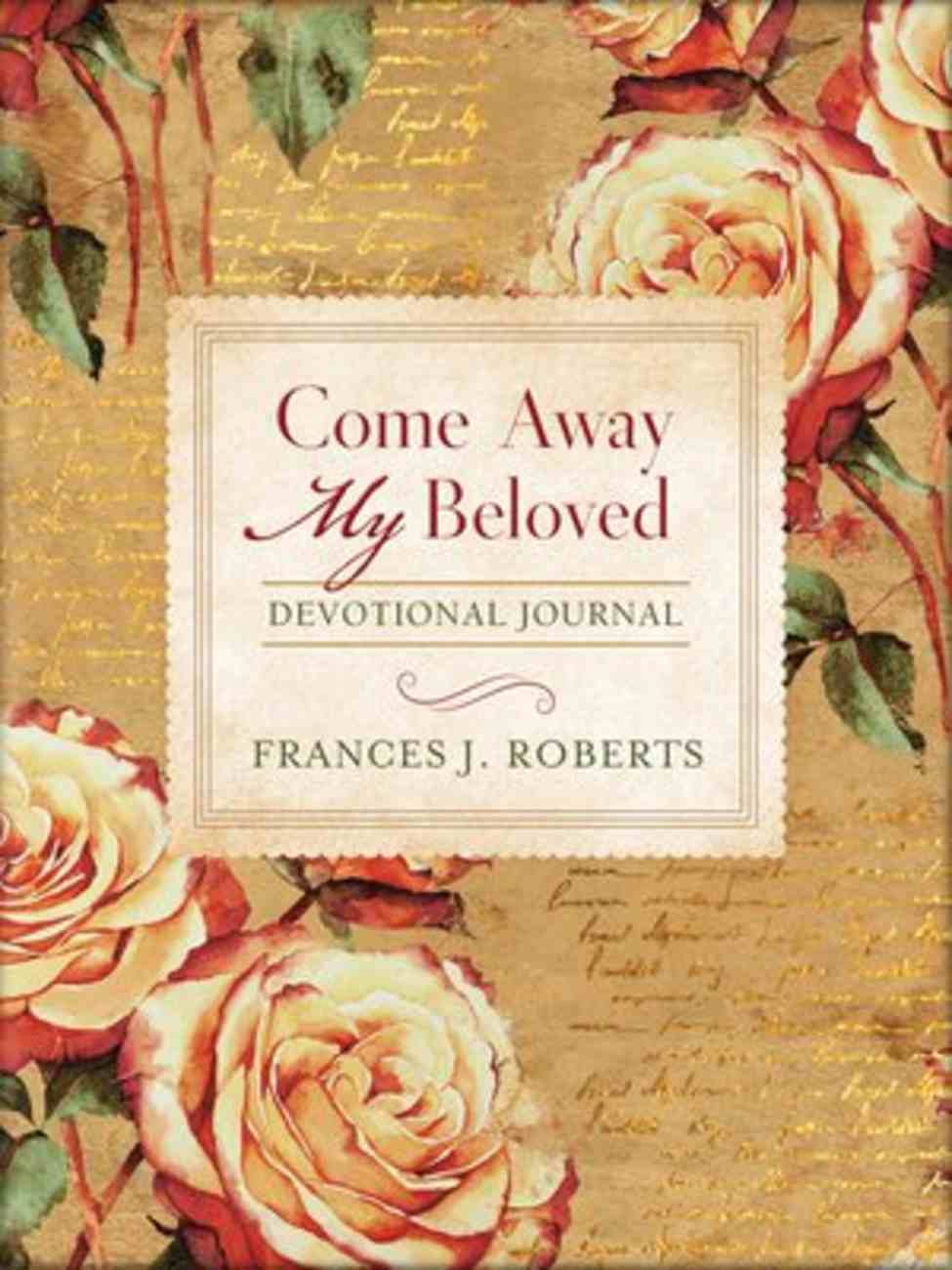 Come Away My Beloved Devotional Journal Paperback