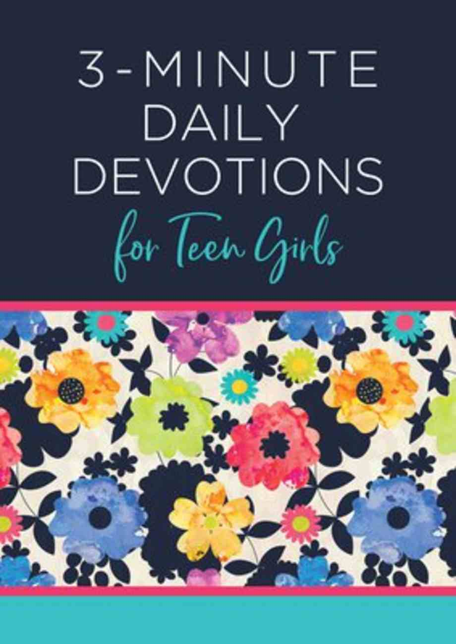 3-Minute Daily Devotions For Teen Girls (3 Minute Devotions Series) Paperback