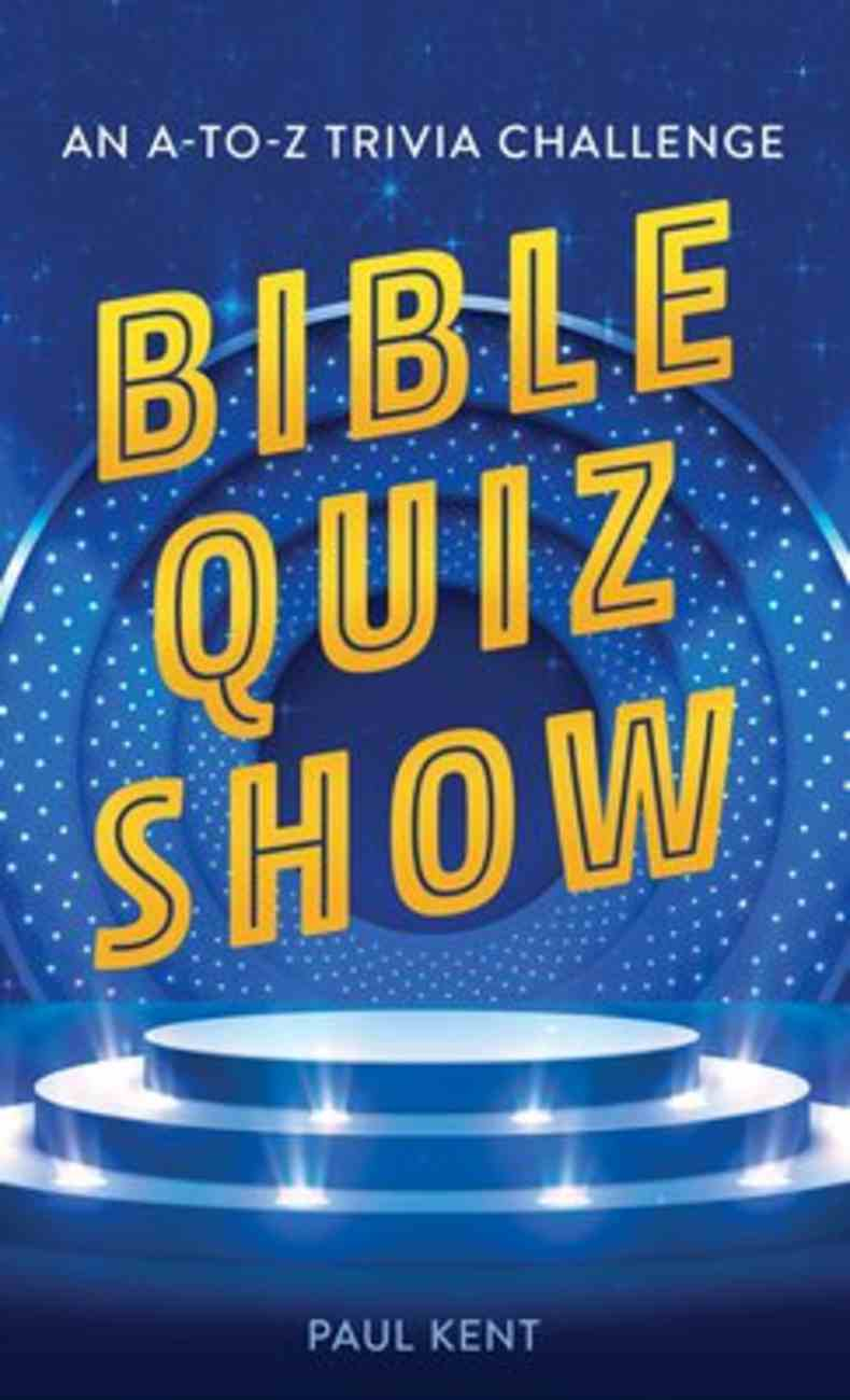 Bible Quiz Show: An A-To-Z Trivia Challenge Mass Market