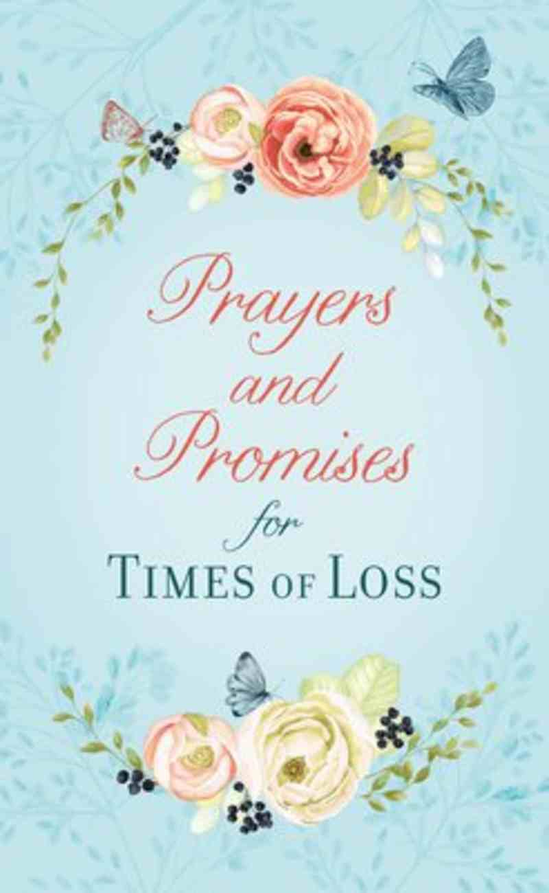 Prayers and Promises For Times of Loss Paperback