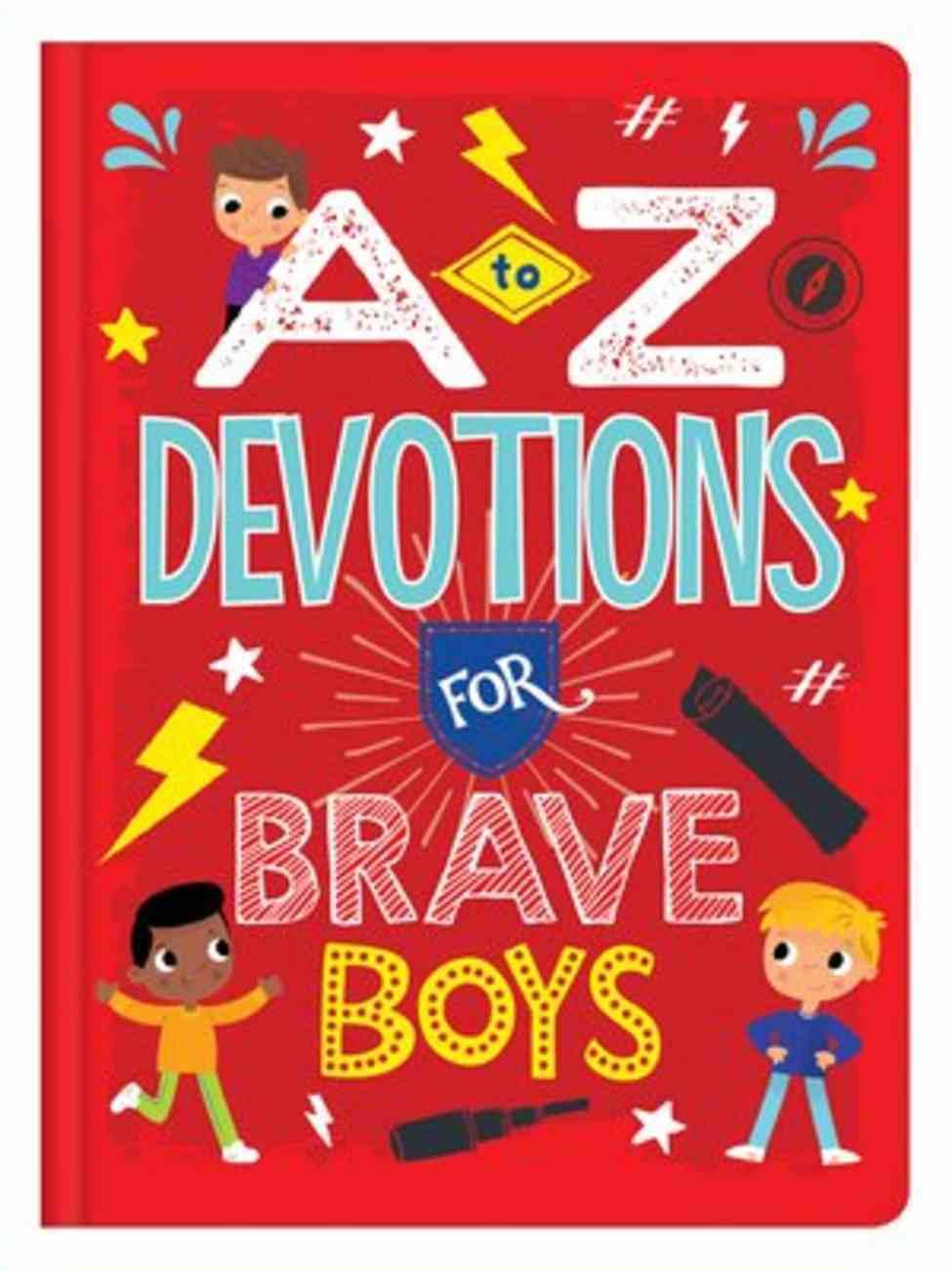 A to Z Devotions For Brave Boys (Brave Boys Series) Hardback