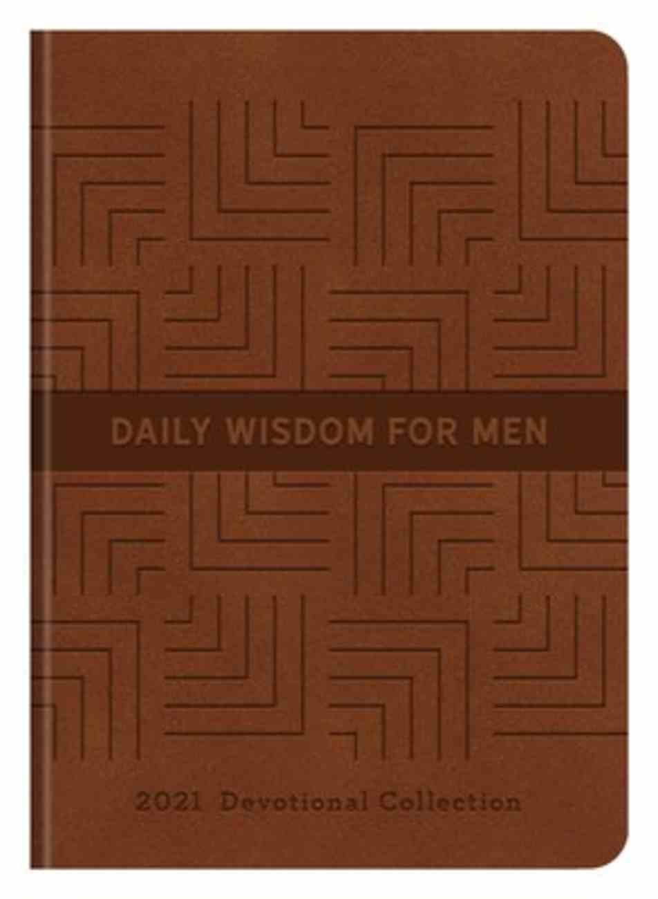 Daily Wisdom For Men 2021 Devotional Collection Paperback