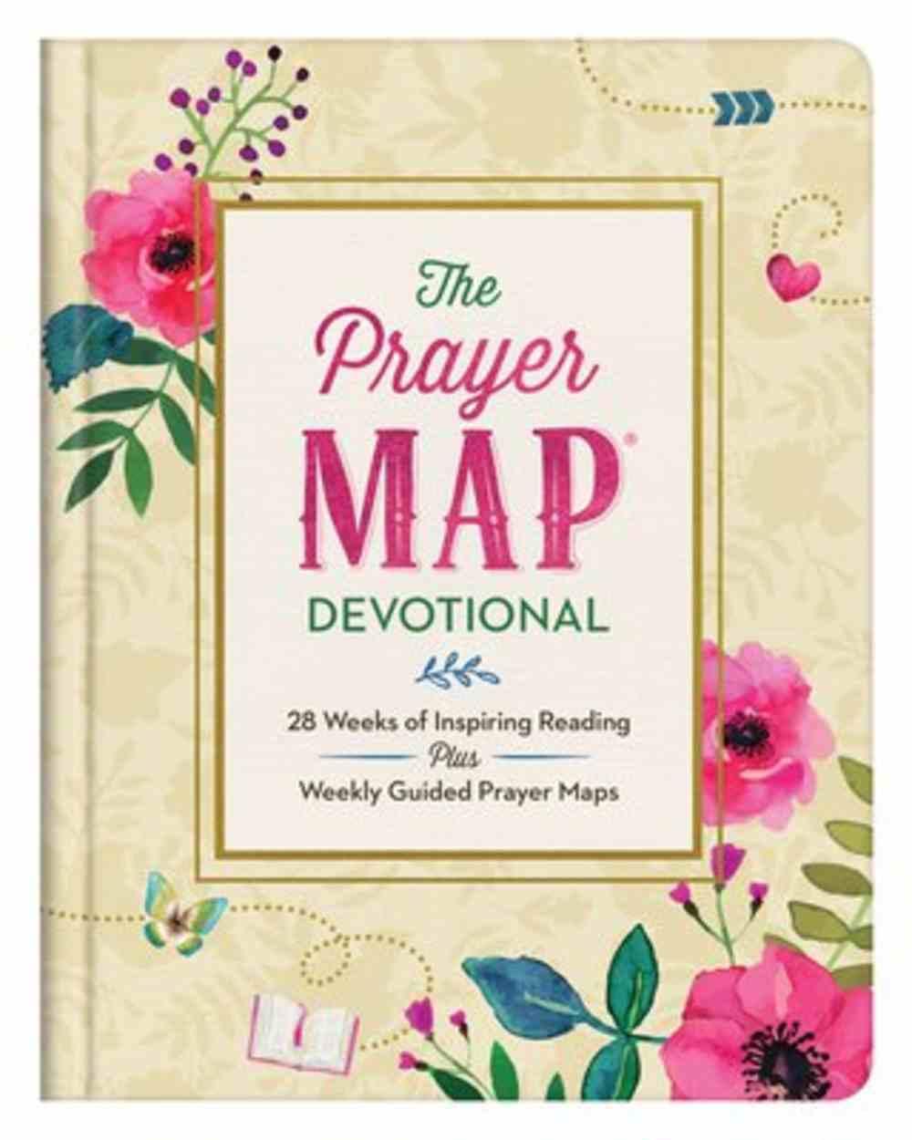 Prayer Map Devotional, The: 28 Weeks of Inspiring Readings Plus Weekly Guided Prayer Maps (Faith Maps Series) Hardback
