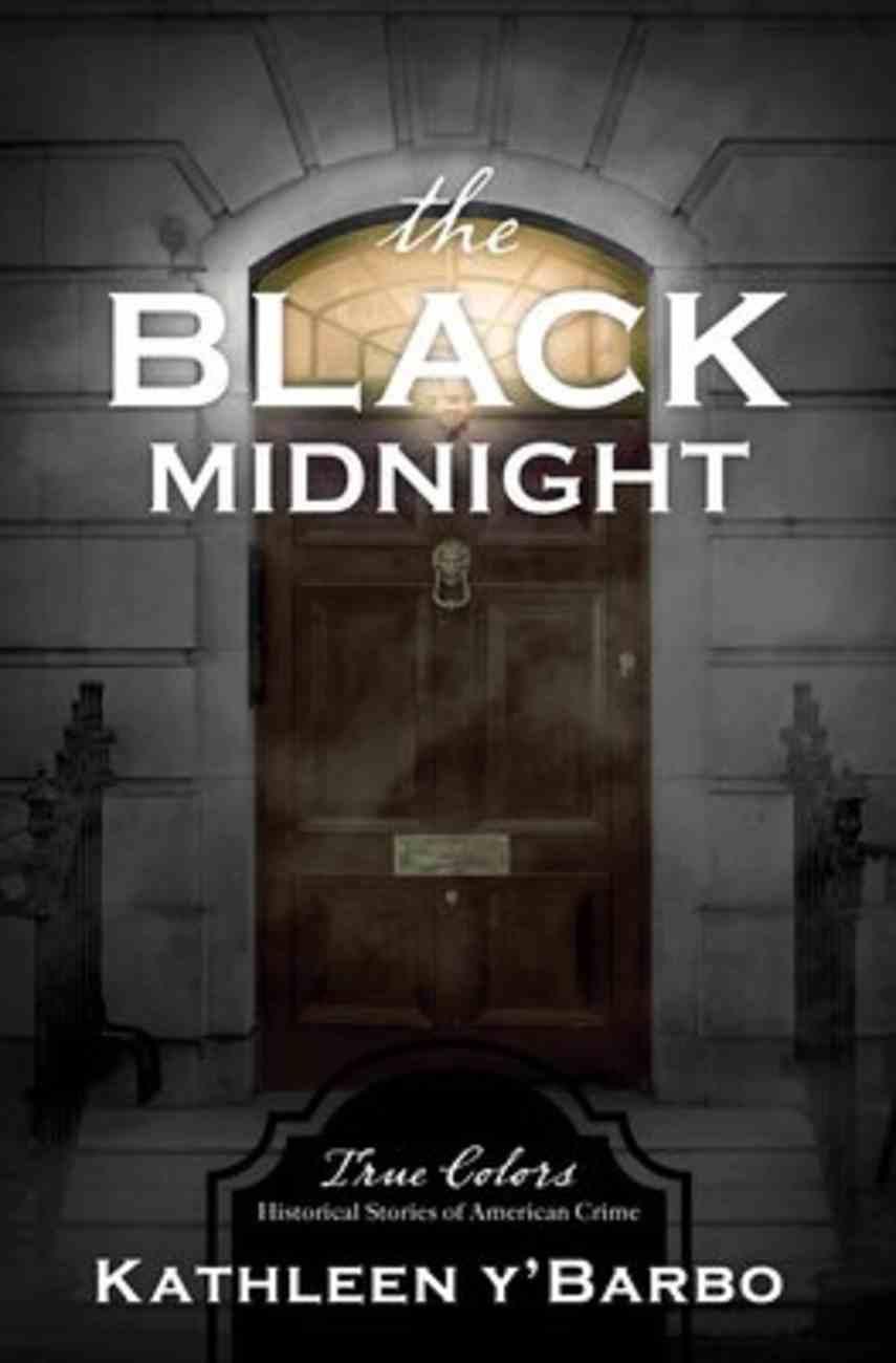 The Black Midnight (True Colors Series) Paperback