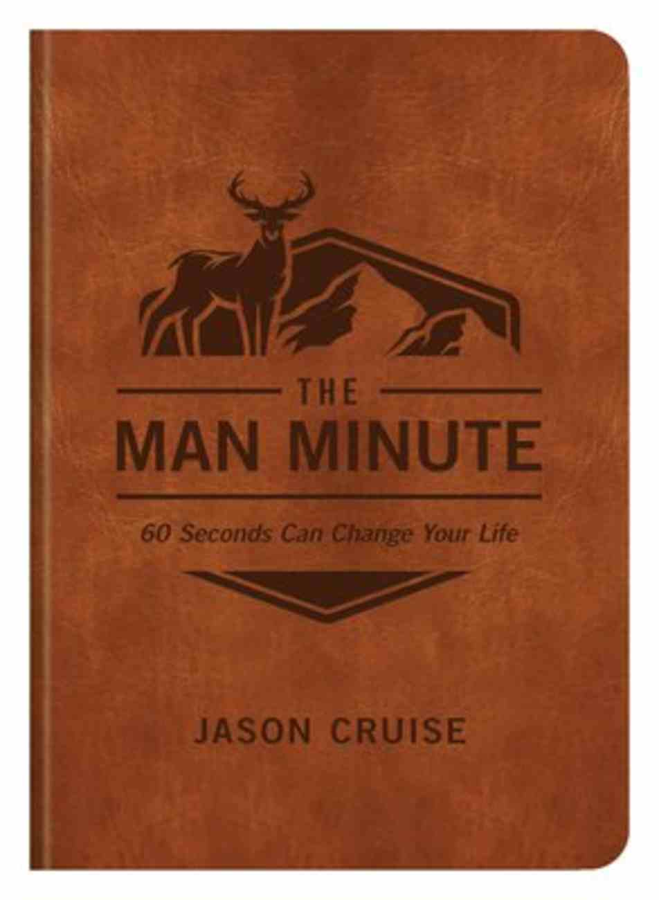 The Man Minute: 60 Seconds Can Change Your Life Paperback