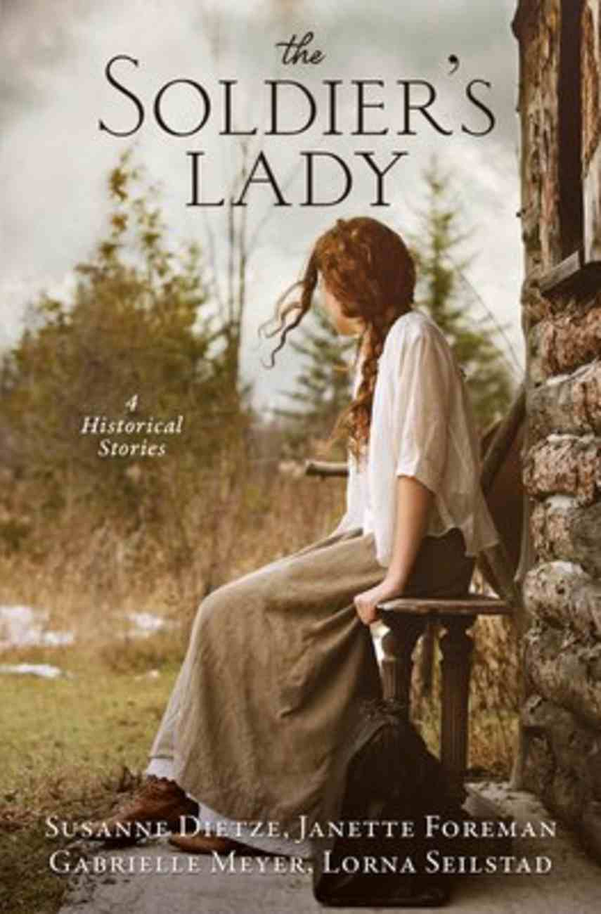 The Soldier's Lady: 4 Stories of Frontier Adventures Paperback