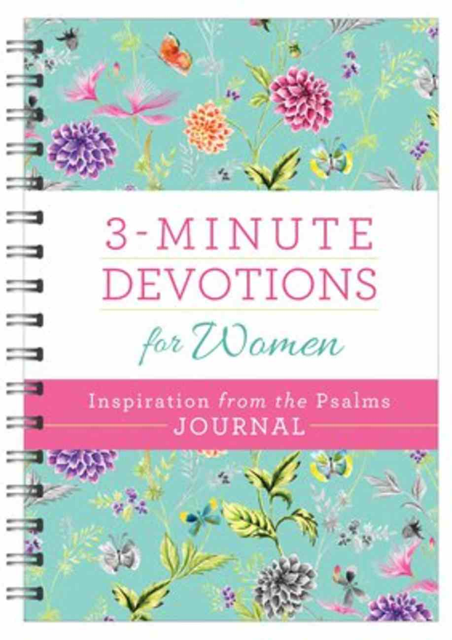 3-Minute Devotions For Women: Inspiration From the Psalms (Journal) (3 Minute Devotions Series) Spiral