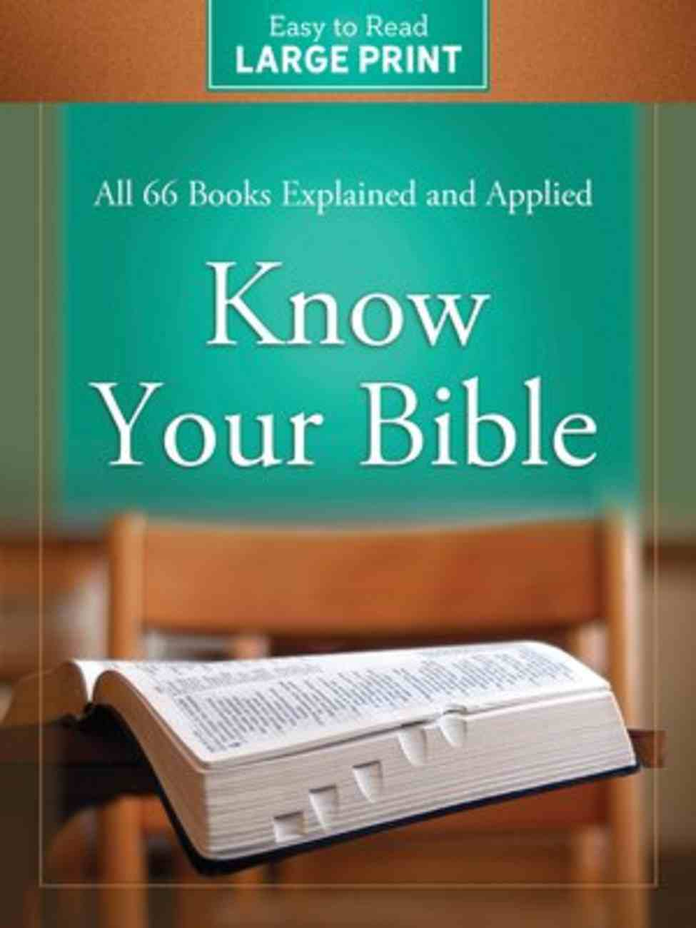 Know Your Bible (Large Print) Paperback