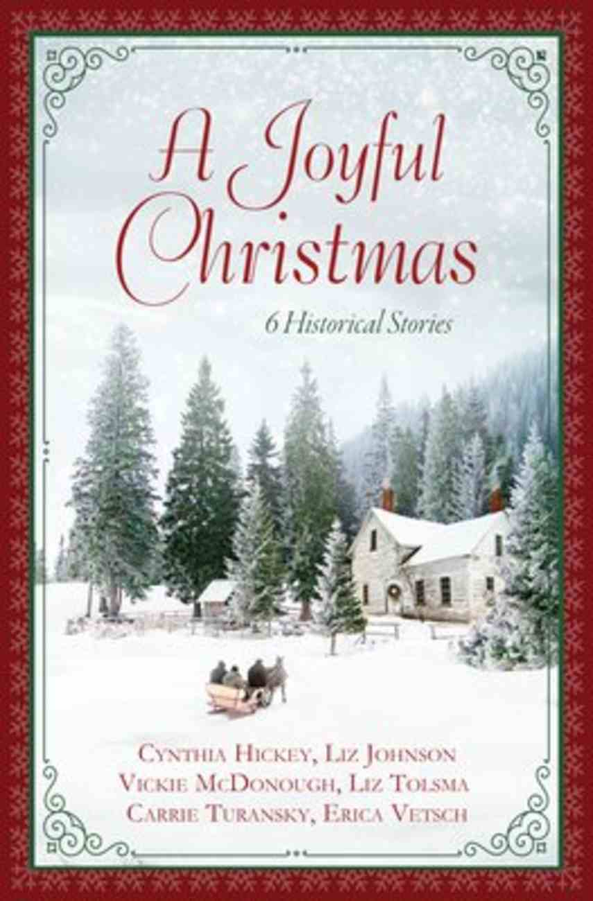 A Joyful Christmas: 6 Historical Stories Paperback
