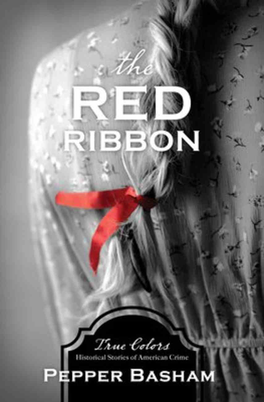 The Red Ribbon (True Colors Series) Paperback