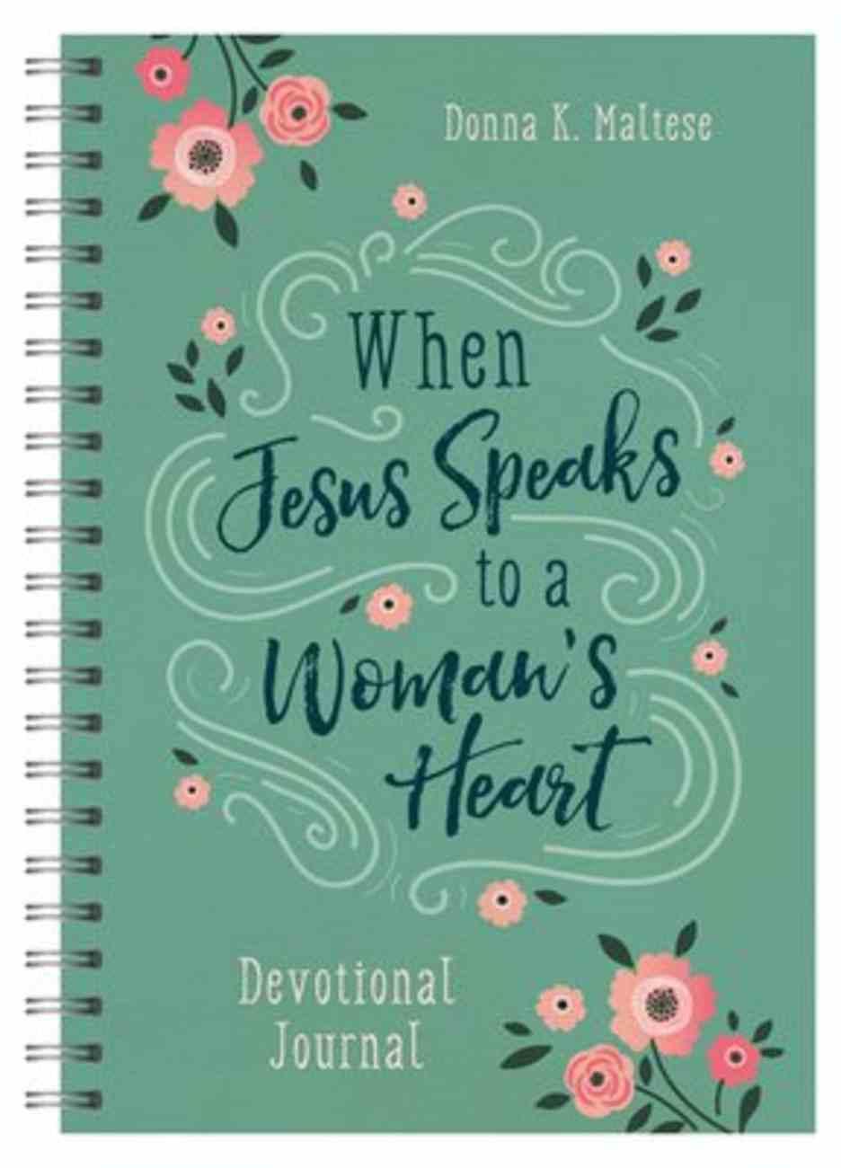 When Jesus Speaks to a Woman's Heart: Devotional Journal Spiral