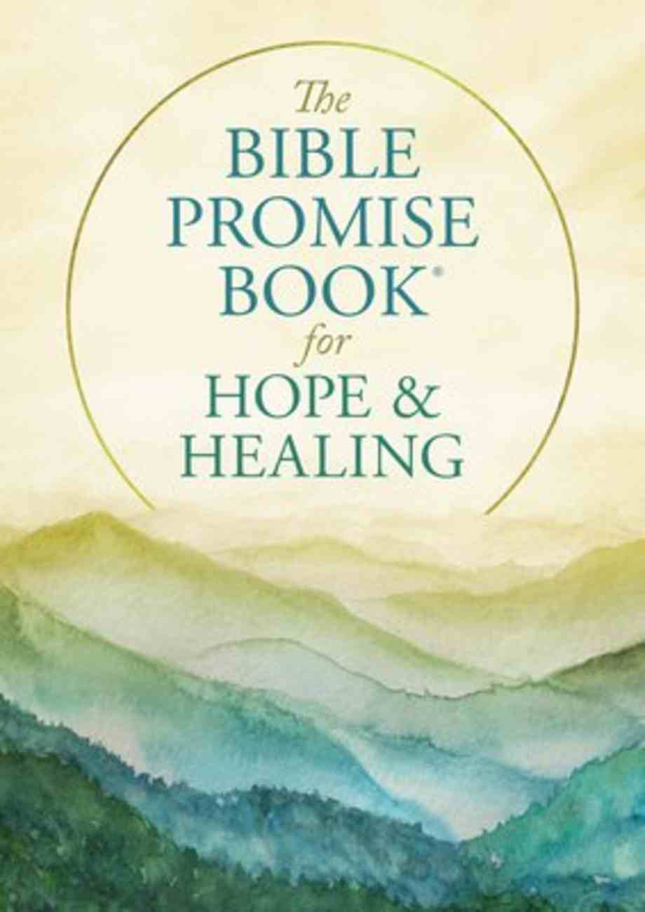 The Bible Promise Book For Hope and Healing Paperback