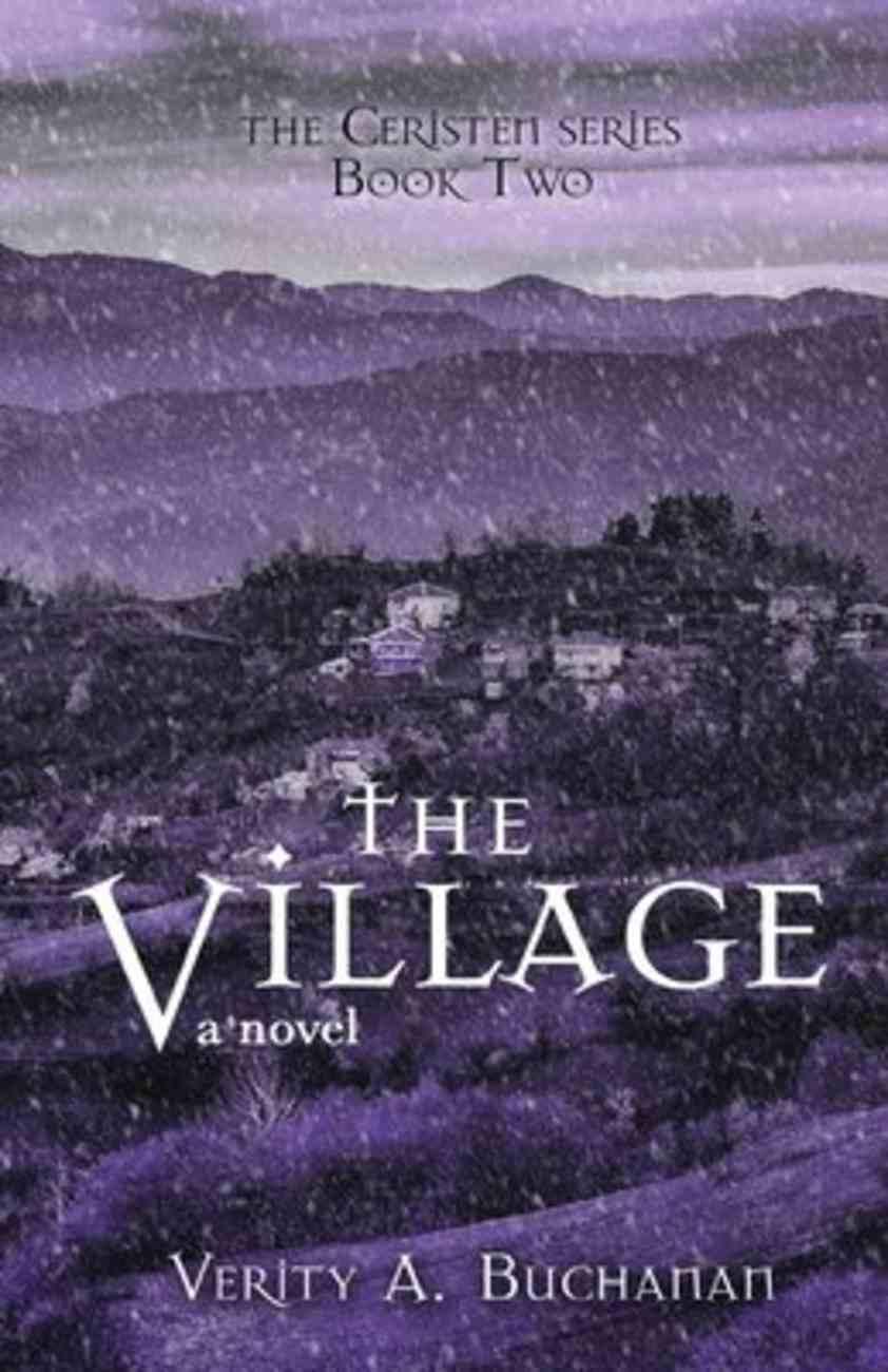 The Village (#02 in Ceristen Series) Paperback