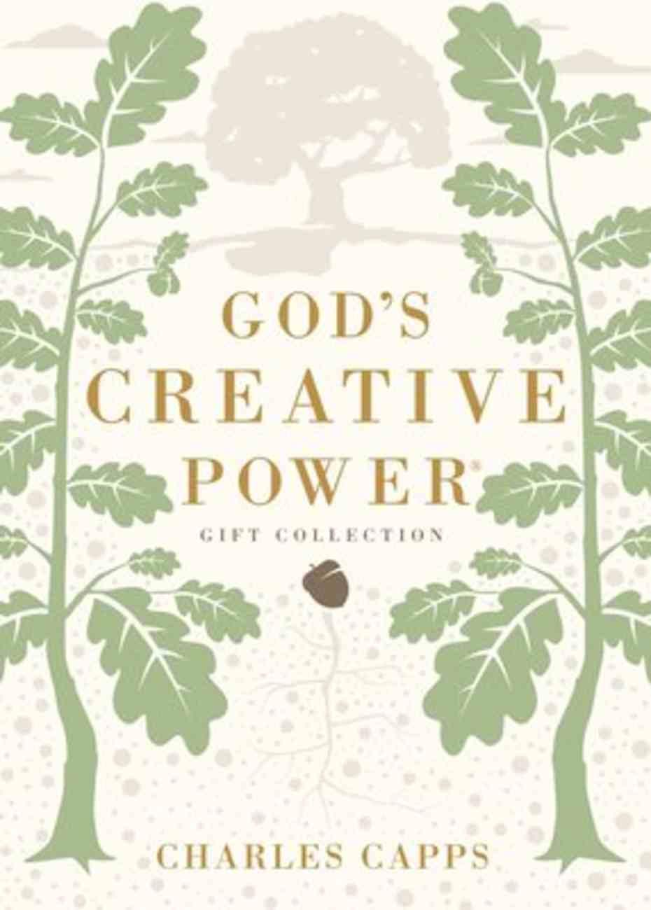 God's Creative Power: Victorious Living Through Speaking God's Promises (Gift Edition) Hardback