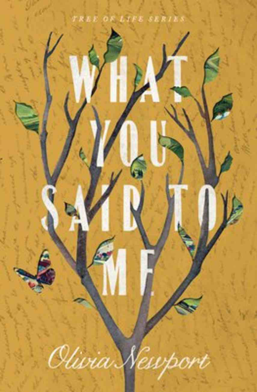 What You Said to Me (#04 in Tree Of Life Series) Paperback