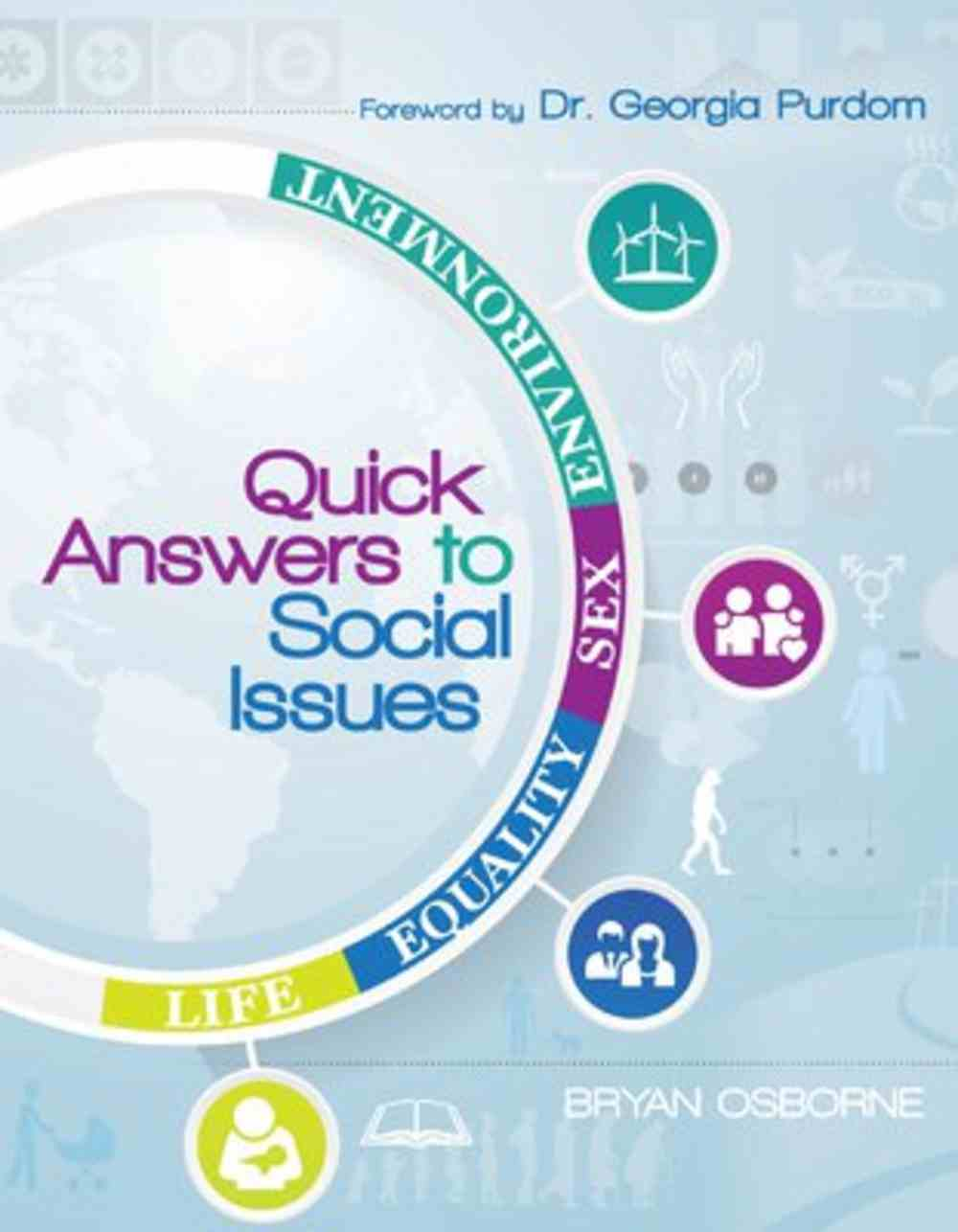 Quick Answers to Social Issues: Life, Equality, Sex, Environment Paperback