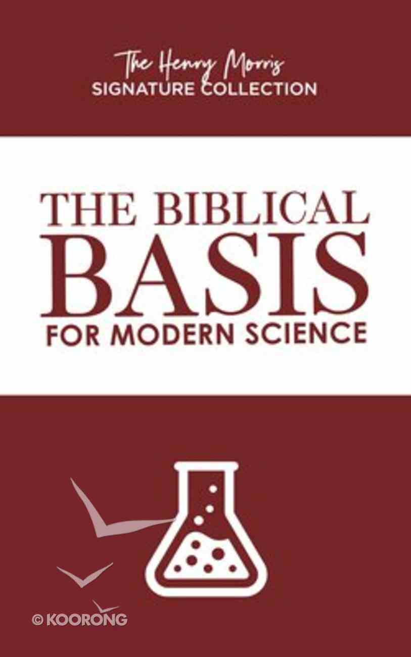 The Biblical Basis For Modern Science Paperback