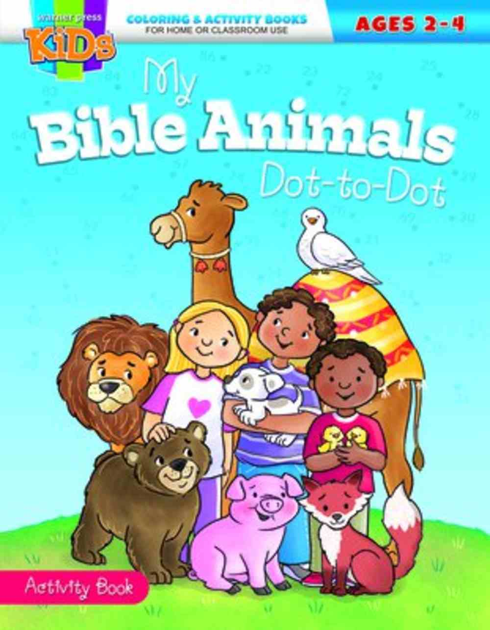 My Bible Animals Dot-To-Dot (Ages 2-4 Reproducible) (Warner Press Colouring/activity Under 5's Series) Paperback