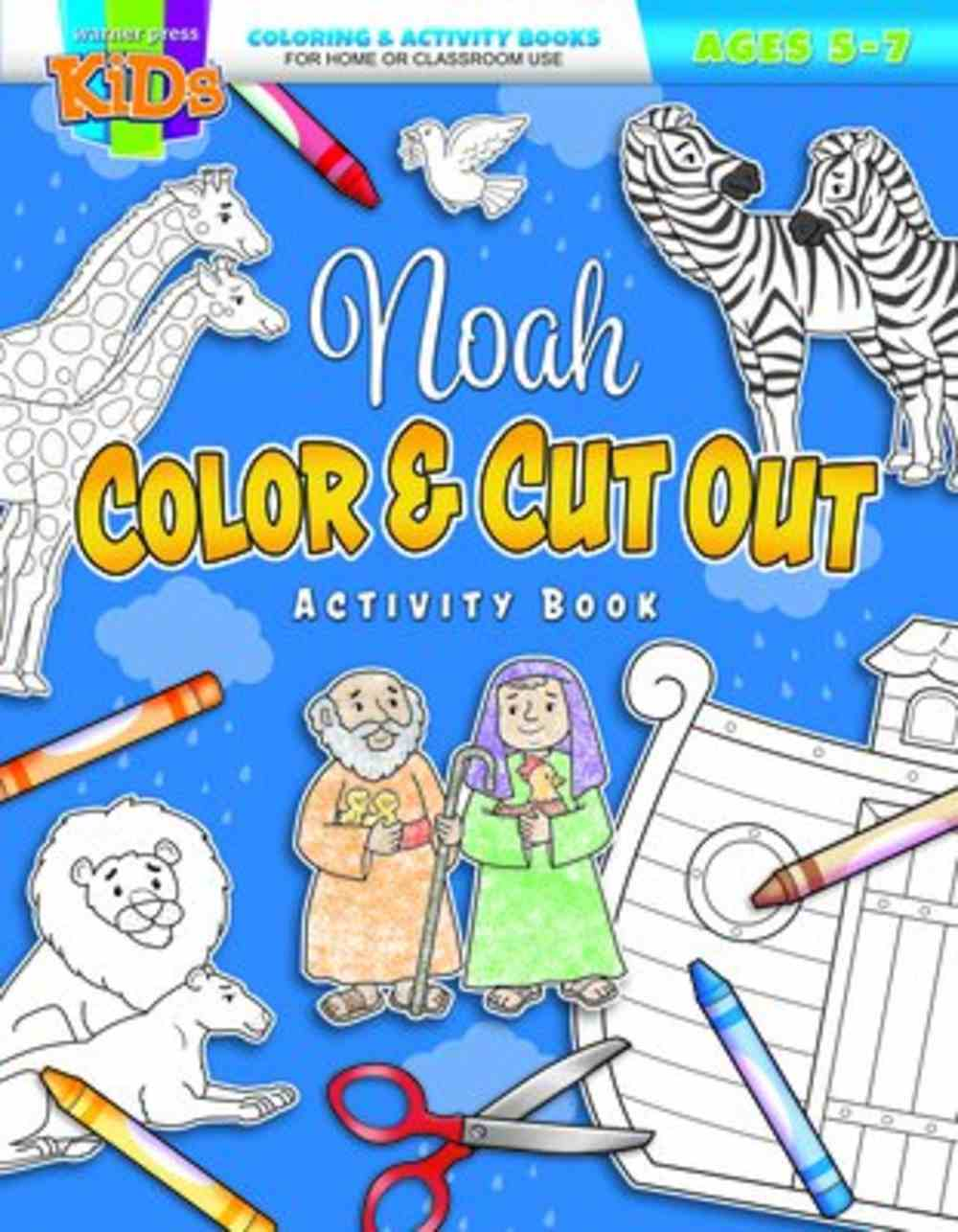 Noah Color and Cut Out Activity Book (Ages 5-7, Reproducible) (Warner Press Colouring & Activity Books Series) Paperback