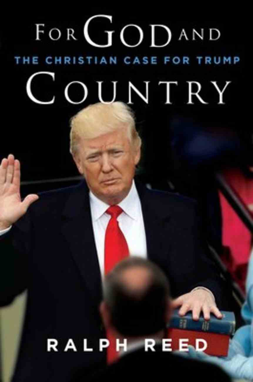 For God and Country: The Christian Case For Trump Hardback