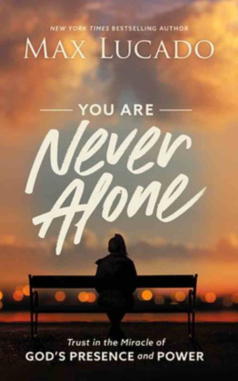 You Are Never Alone: Trust in the Miracle of God's Presence and Power (3 Cds) CD