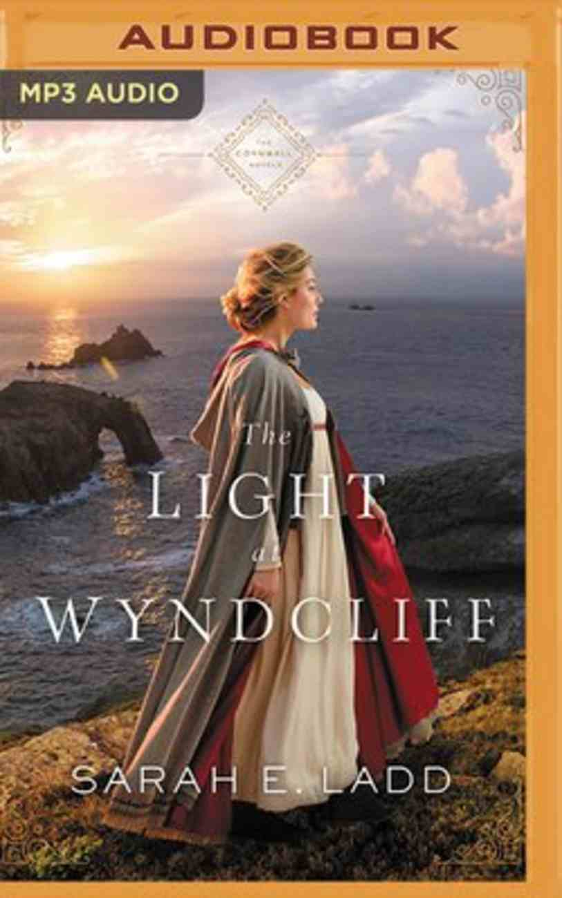 The Light At Wyndcliff (MP3, Unabridged) (The Cornwall Novels Series) CD