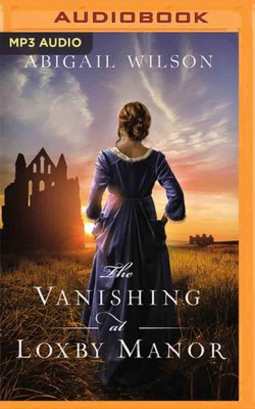 The Vanishing At Loxby Manor (Unabridged Mp3) CD