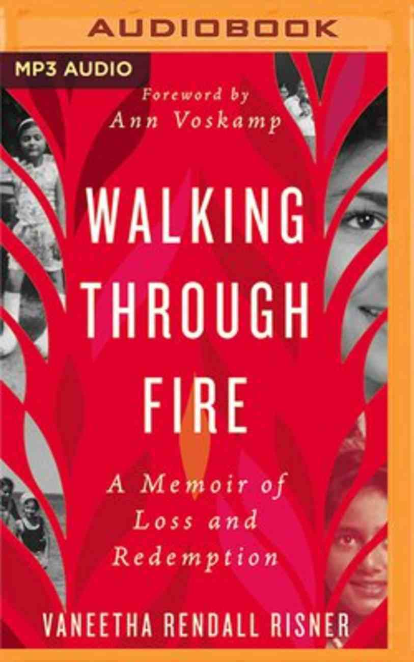 Walking Through Fire: A Memoir of Loss and Redemption (Unabridged Mp3) CD