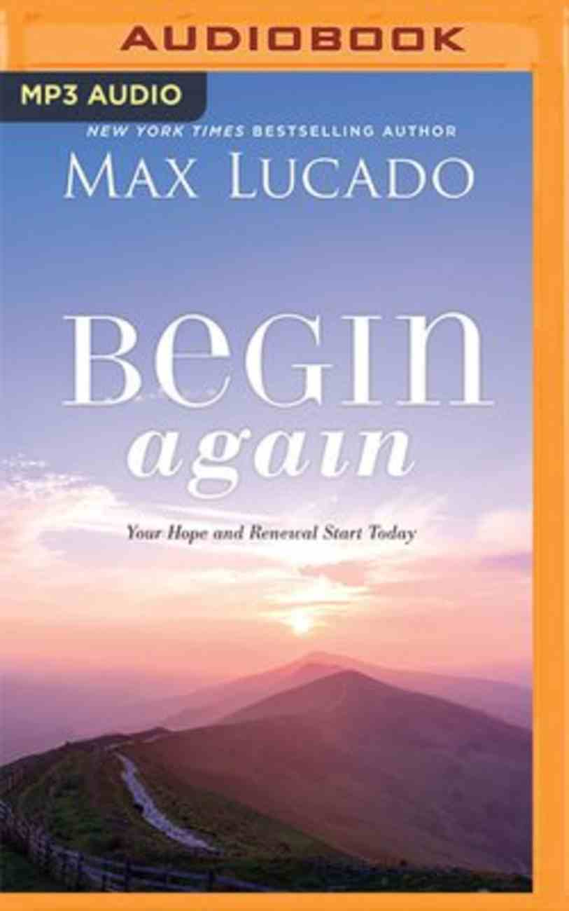 Begin Again: Your Hope and Renewal Start Today (Unabridged Mp3) CD