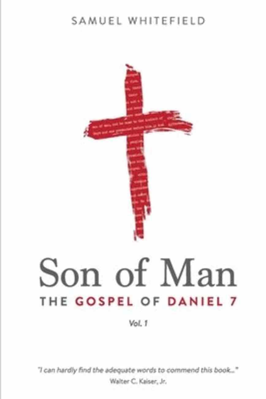 Son of Man: The Gospel of Daniel 7 Paperback