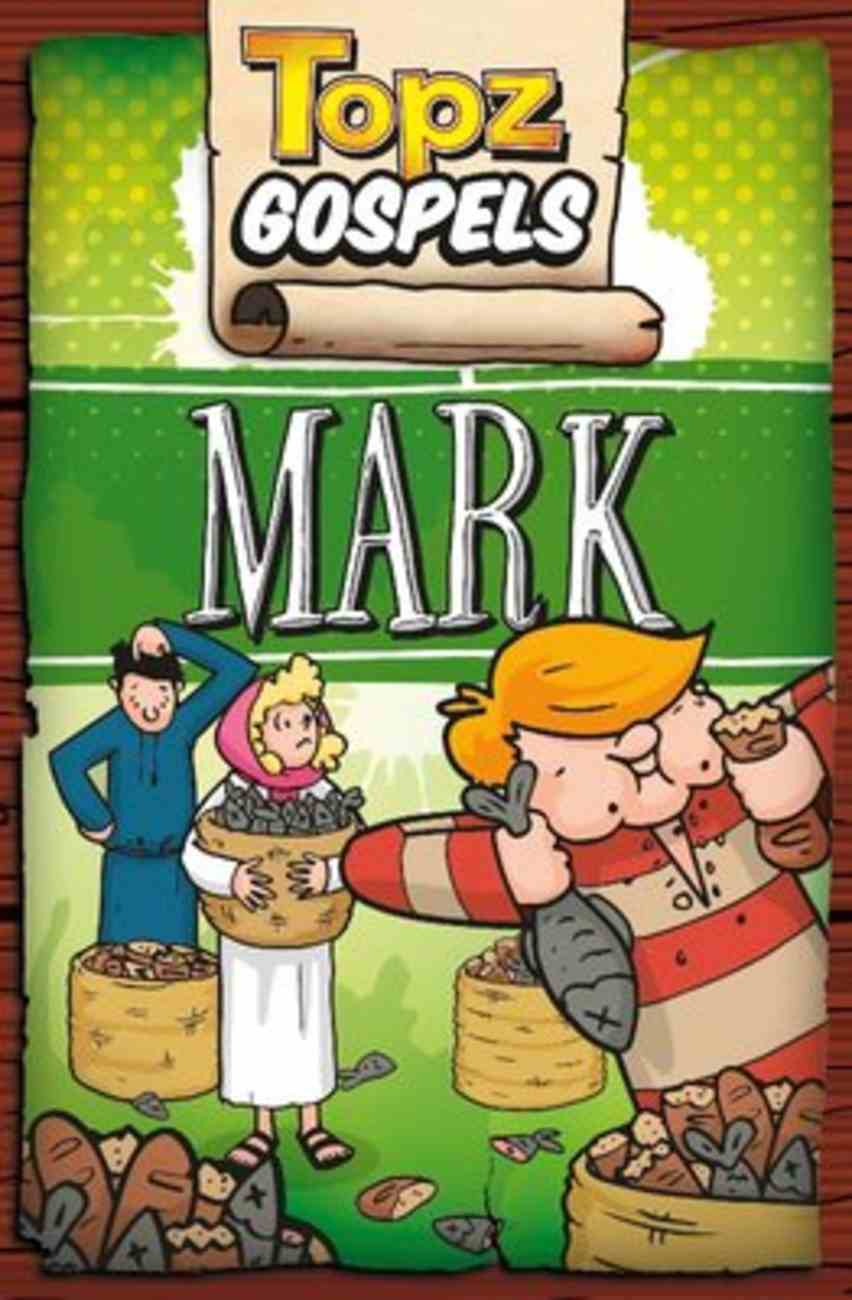 Topz Gospels: Mark Paperback