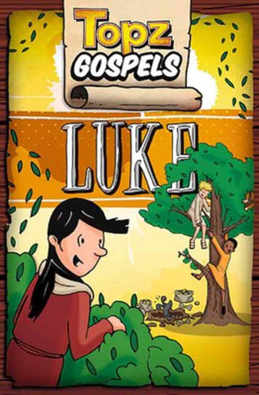 Topz Gospels: Luke Paperback