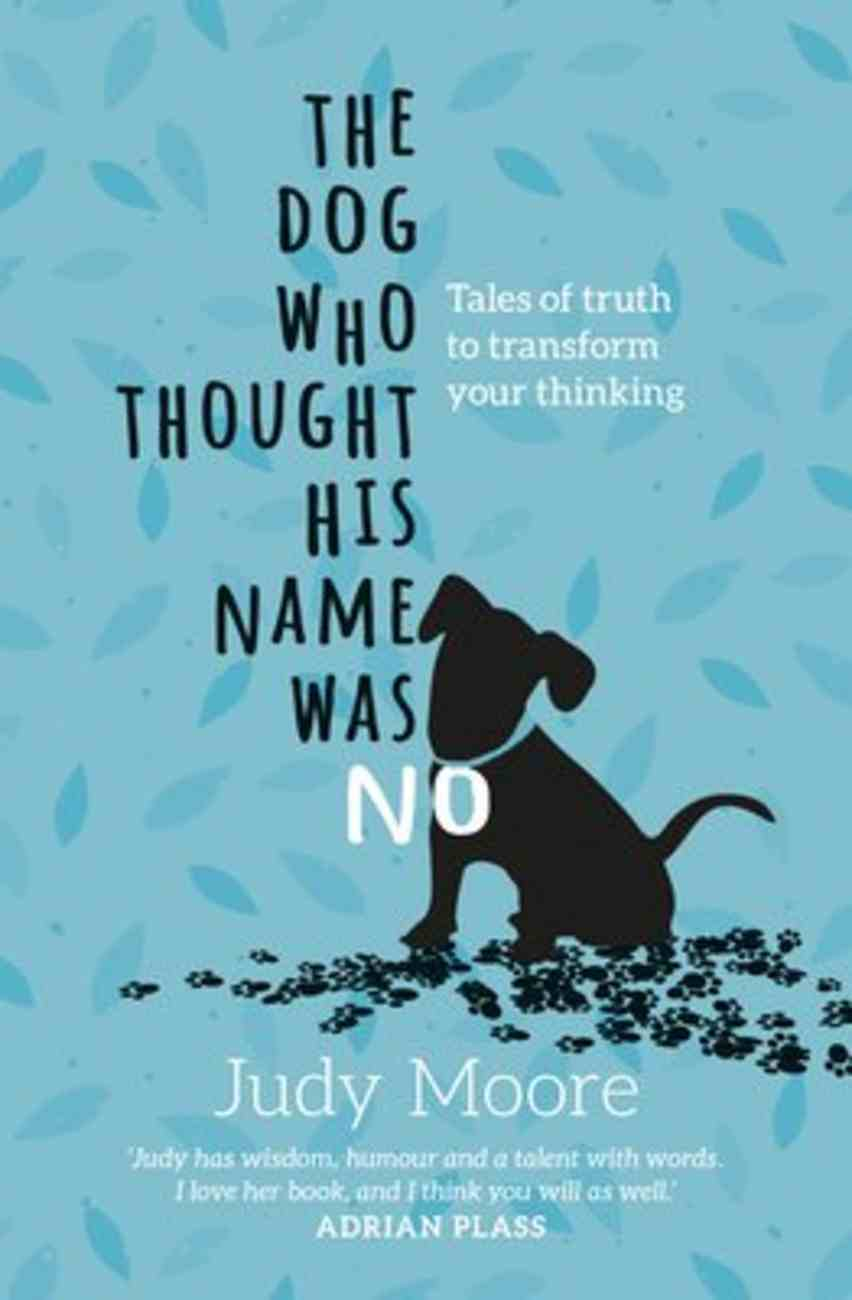 The Dog Who Thought His Name Was No Paperback