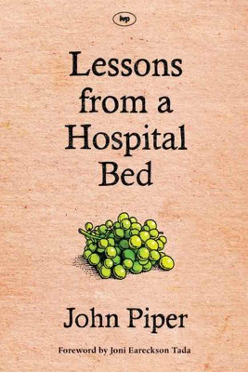 Lessons From a Hospital Bed Paperback