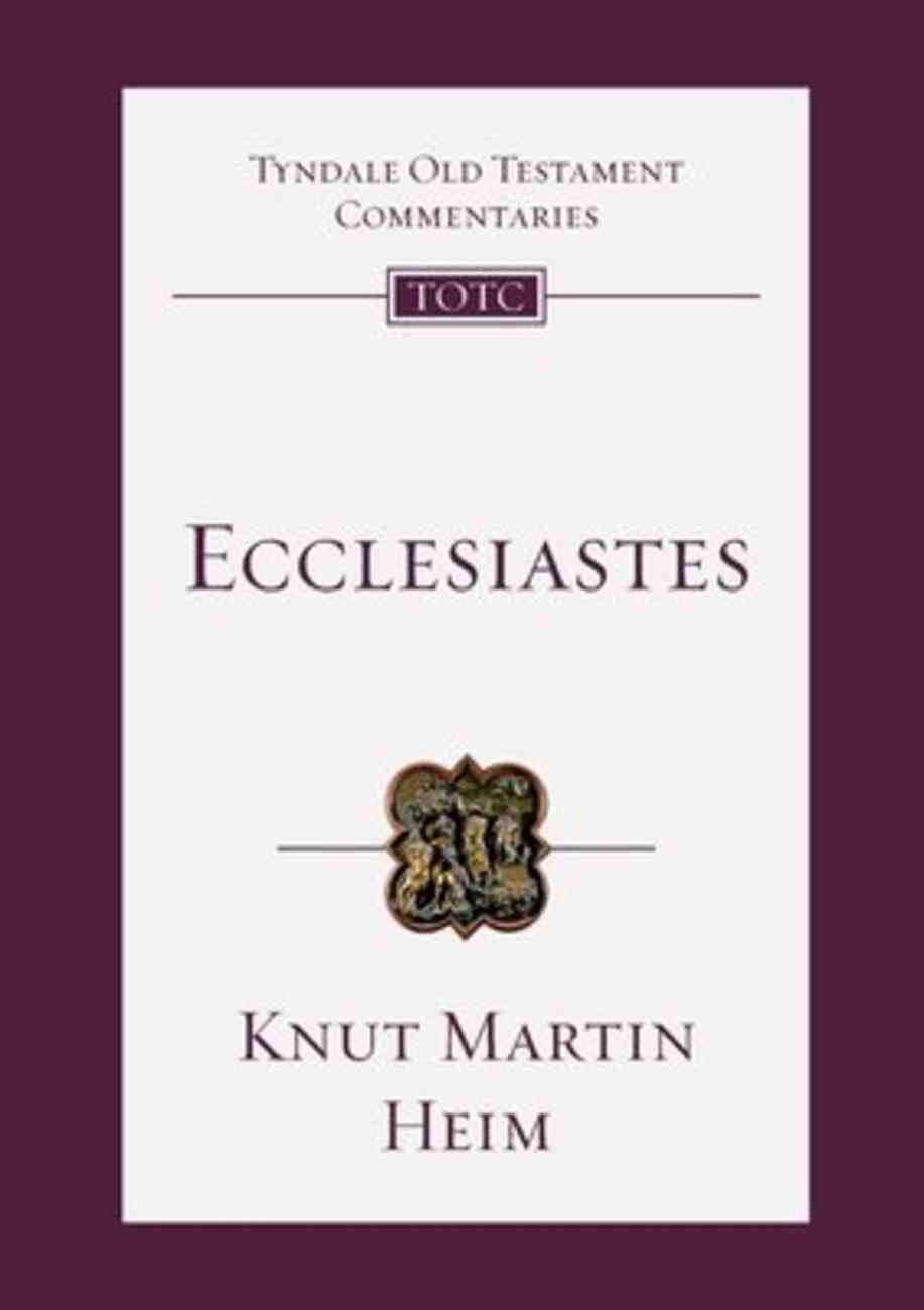 Ecclesiastes (Tyndale Old Testament Commentary (2020 Edition) Series) Paperback