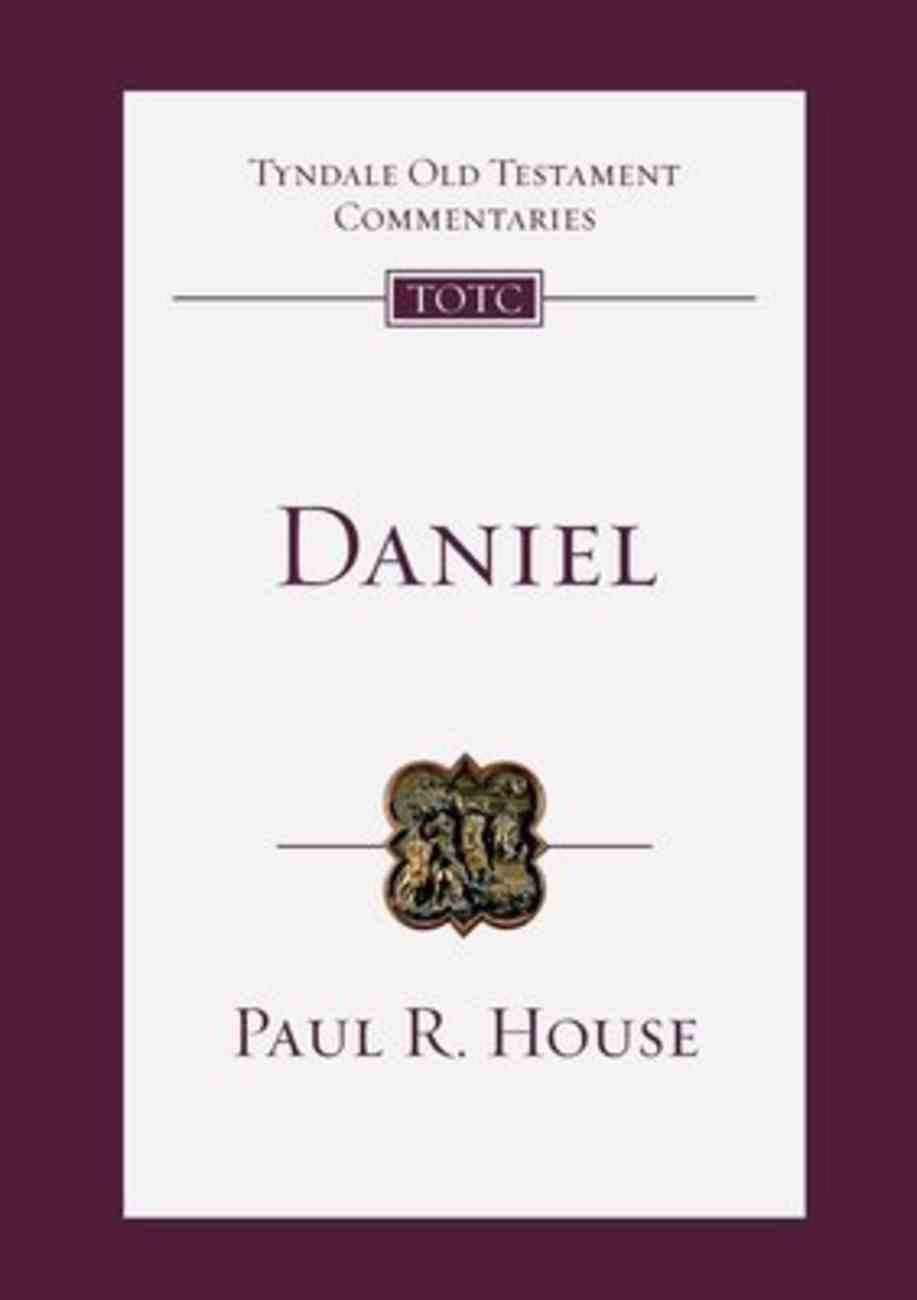 Daniel (Tyndale Old Testament Commentary (2020 Edition) Series) Paperback