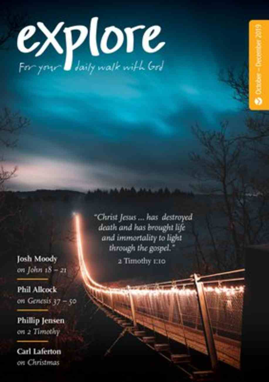 Explore: For Your Daily Walk With God (Oct-dec 2019) Paperback