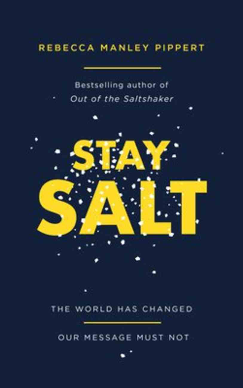 Stay Salt: The World Has Changed: Our Message Must Not PB (Smaller)