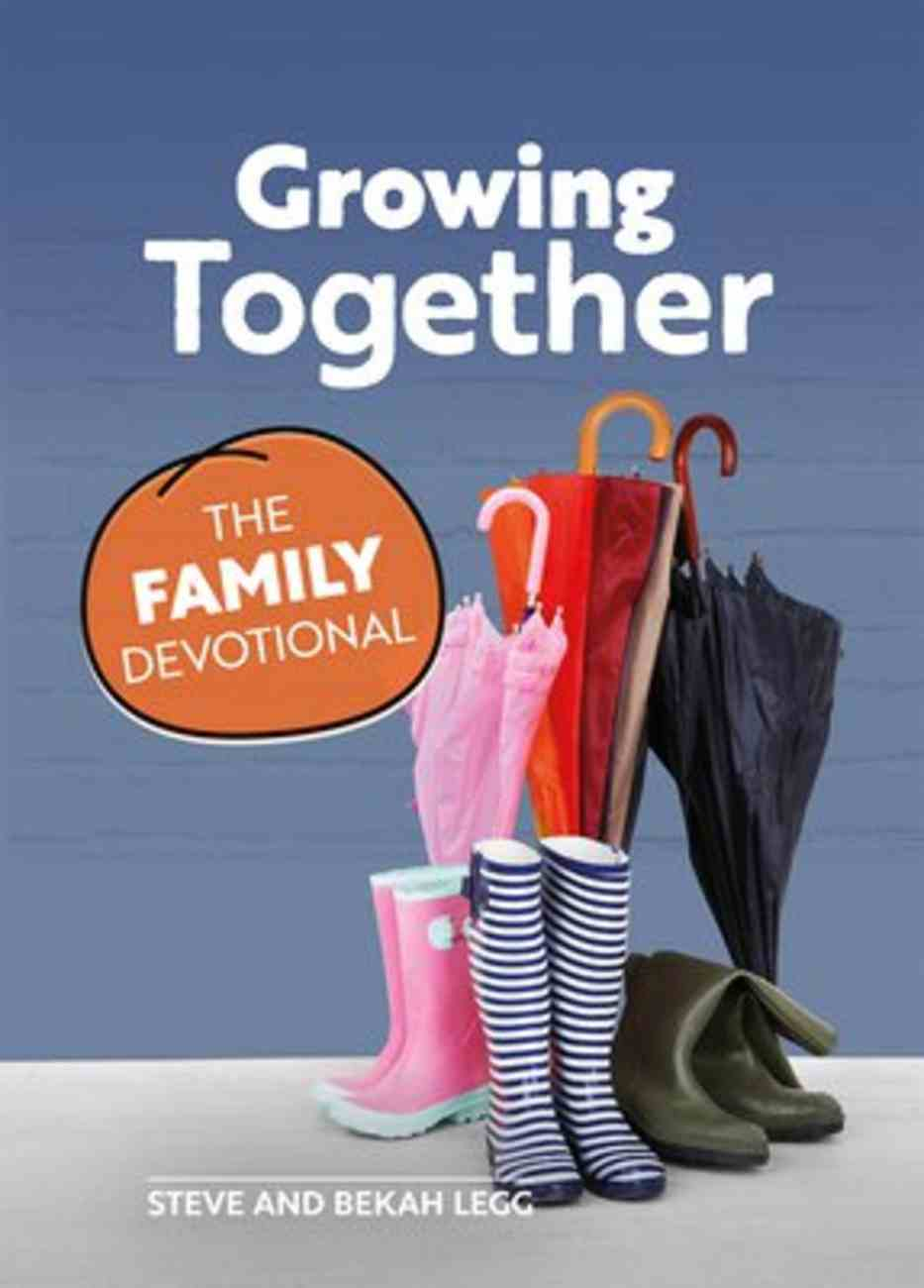 Growing Together: The Family Devotional Paperback