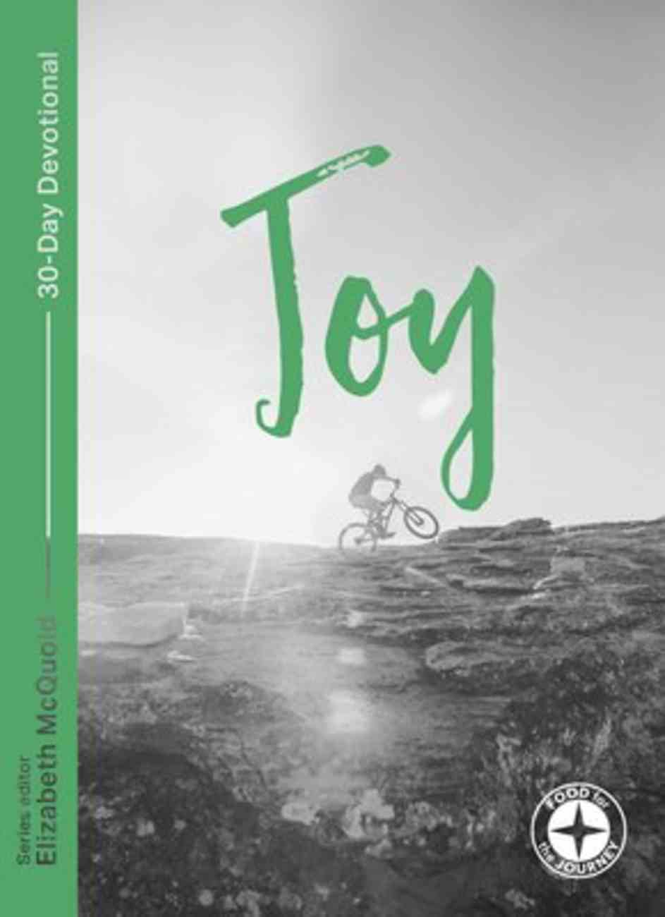 Joy: Food For the Journey (Food For The Journey Series) Paperback